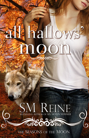All Hallows Moon by S.M. Reine