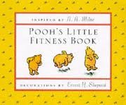 Pooh's Little Fitness Book by A.A. Milne