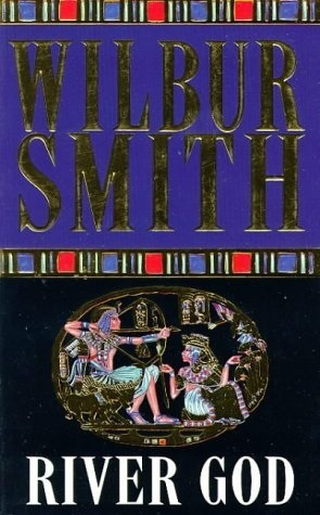 River God by Wilbur A. Smith