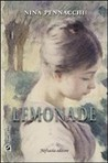 Lemonade by Nina Pennacchi