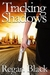 Tracking Shadows (Shadows o...