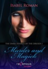 Dark Desires of the Druids: Murder and Magick