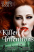 Killer Intentions (Liz Bake...
