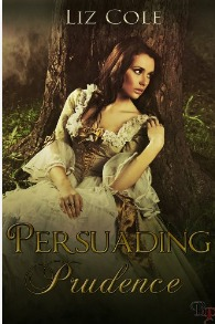 Persuading Prudence by Liz Cole