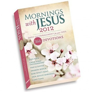 Mornings with Jesus 2012 by Judy Baer