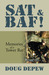 SAT & BAF! Memories of a Tower Rat by Doug DePew