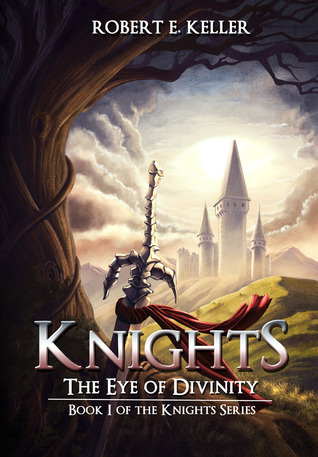 Knights: The Eye of Divinity