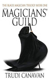The Magicians' Guild (The Black Magician Trilogy, #1)