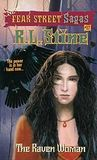 The Raven Woman (Fear Street Sagas, #17)