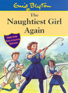 The Naughtiest Girl Again (Naughtiest Girl, #2)