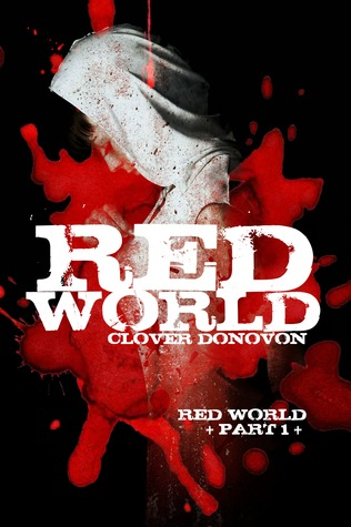 Red World by Clover Donovon