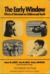 The Early Window: Effects of Television on Children and Youth