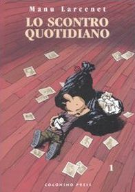 Lo scontro quotidiano, Vol. 1 by Manu Larcenet