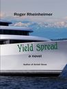 Yield Spread: A Novel