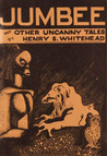 Jumbee and Other Uncanny Tales