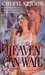 Heaven Can Wait (Harlequin Historical, #240)