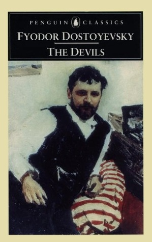 The Devils by Fyodor Dostoyevsky