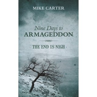 Nine days to Armageddon by Mike  Carter