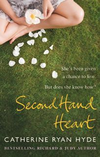Second Hand Heart by Catherine Ryan Hyde