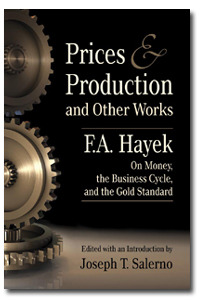 Prices and Production and Other Works by Friedrich Hayek