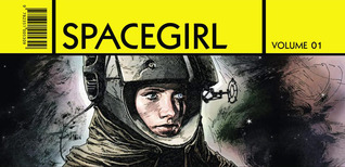 Spacegirl. Vol 1 by Travis Charest