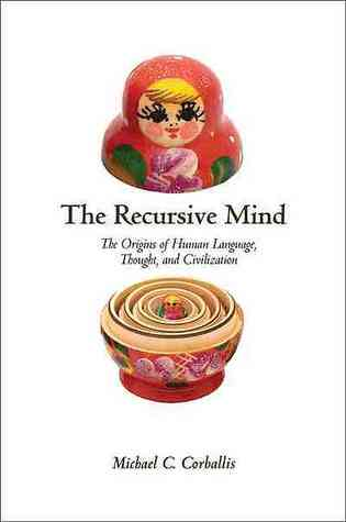 The recursive mind  by Michael C. Corballis