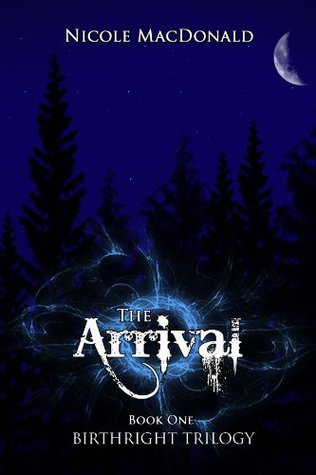 The Arrival by Nicole MacDonald