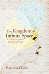 The kingdom of infinite space : a fantastical journey around your head