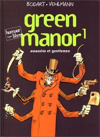 Green manor, tome 1  by Denis Bodart