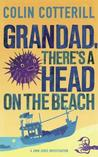 Grandad, There's A Head On The Beach (Jimm Juree, #2)