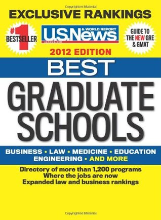Best Graduate Schools 2012 by U.S. News & World Report