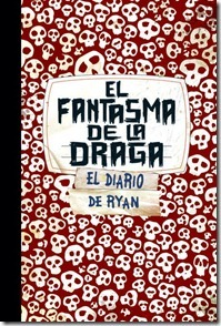 El fantasma de la draga (Skeleton Creek, #2)