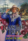 Ransomed Bride (Brides of Montclair #2)