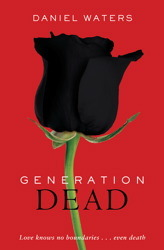 Generation Dead by Daniel Waters