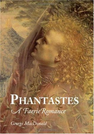 Phantastes by George MacDonald