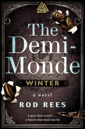 The Demi-Monde by Rod Rees