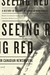 Seeing Red by Mark Cronlund Anderson