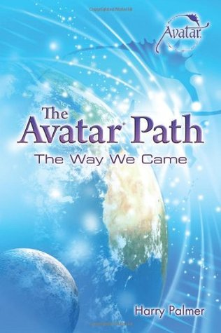 The Avatar Path by Harry Palmer