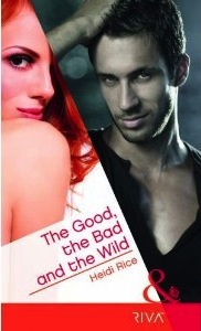 The Good, the Bad and the Wild (Brothers & Sisters, #3)