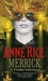 Merrick (The Vampires Chronicles, #7)