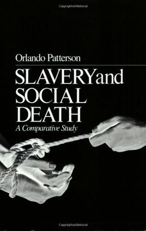 Slavery and Social Death: A Comparative Study
