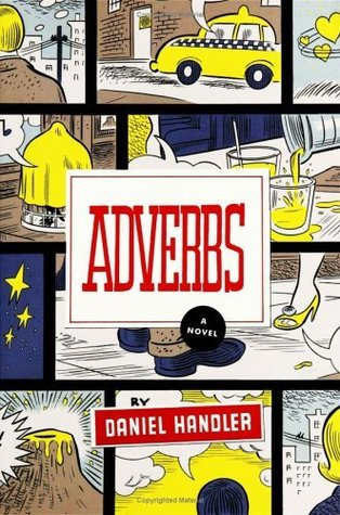 Adverbs by Daniel Handler