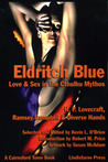 Eldritch Blue: Love & Sex in the Cthulhu Mythos