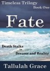 Fate (Timeless Trilogy #1)