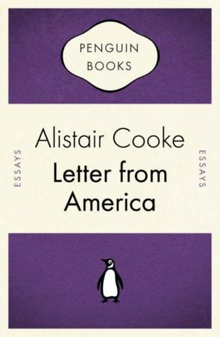 Letter From America by Alistair Cooke