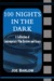 100 Nights In The Dark: A Collection Of Contemporary Film Reviews And Essays