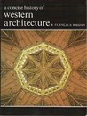 A Concise History Of Western Architecture
