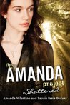 Shattered (The Amanda Project, #3)