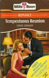 Tempestuous Reunion (International Playboys) (Mills & Boon Romance, #3555)