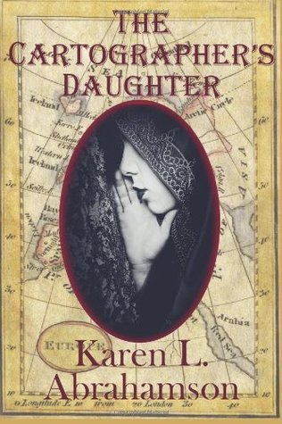 The Cartographer's Daughter by Karen L. Abrahamson